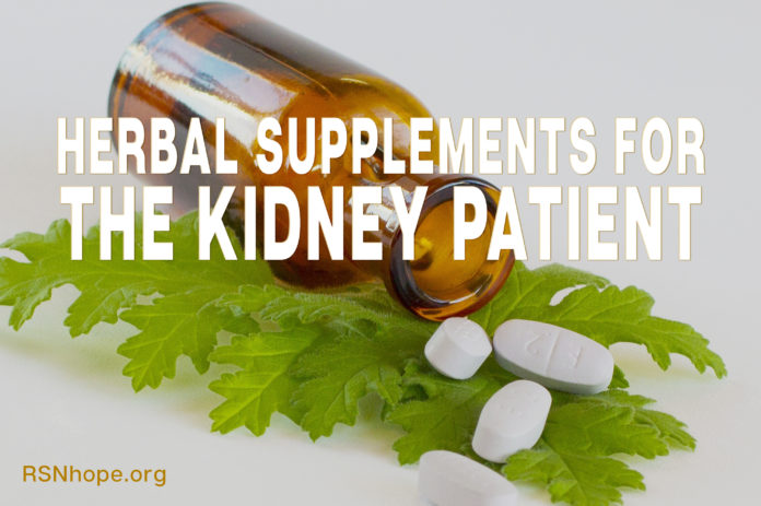 Herbal Supplements for the Kidney Patient