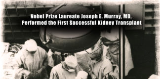 Joseph E. Murry performed first successful kidney transplant