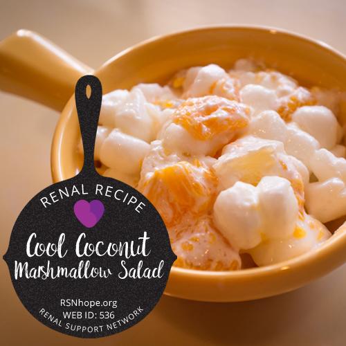 Renal Recipe-Cool Coconut Marshmallow Salad