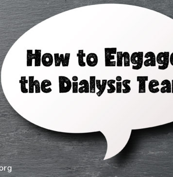 How to Engage the Dialysis Team
