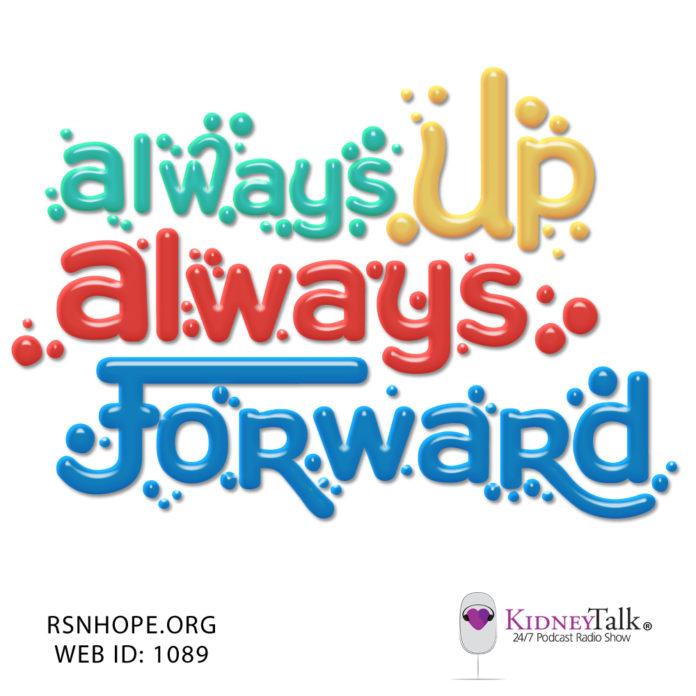 Always-Up-Always-Forward-David-Rush-Kidney-Talk