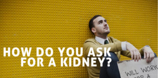 How Do You Ask For a Kidney - Kidney Talk