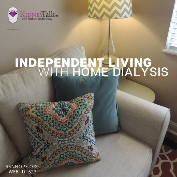 Independent Living with Home Dialysis - Kidney talk