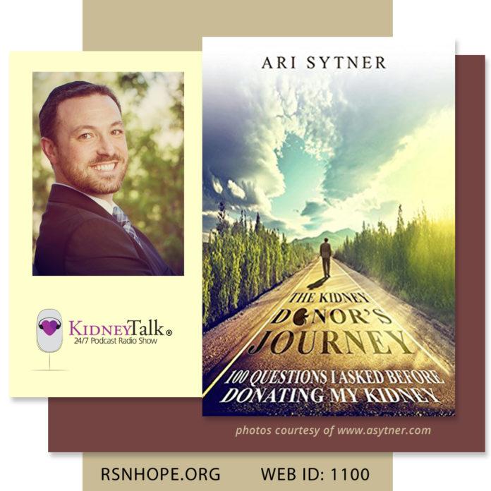 Kidney Donors Journey - Ari Sytner-Kidney-Talk