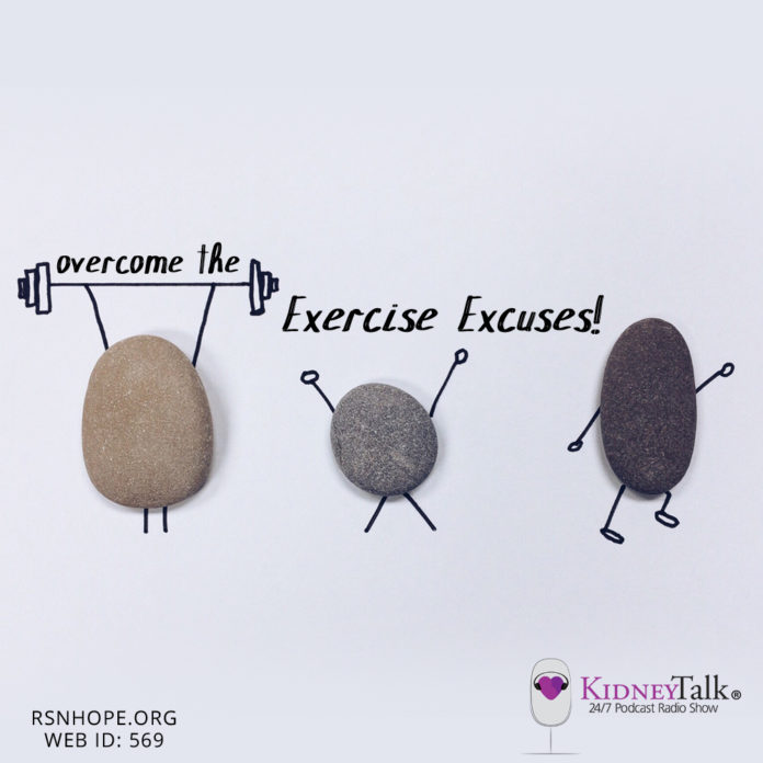 Overcome the Exercise Excuses-Kidney-Talk