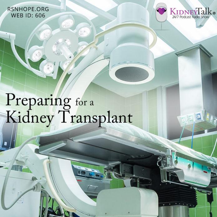 Preparing for a Kidney Transplant-Kidney-Talk