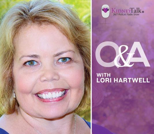 living with kidney disease - lori hartwell - kidney talk