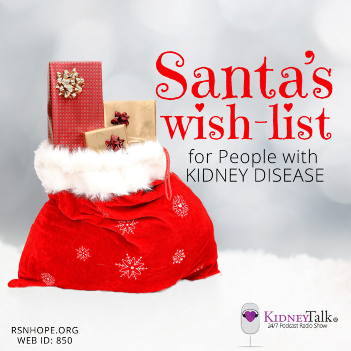 Santas Wish List Kidney Disease-Kidney-Talk