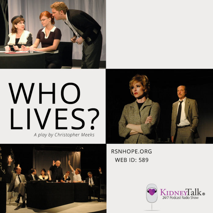 Who Lives? - A Play - executive producer Lori Hartwell - Christopher Meeks