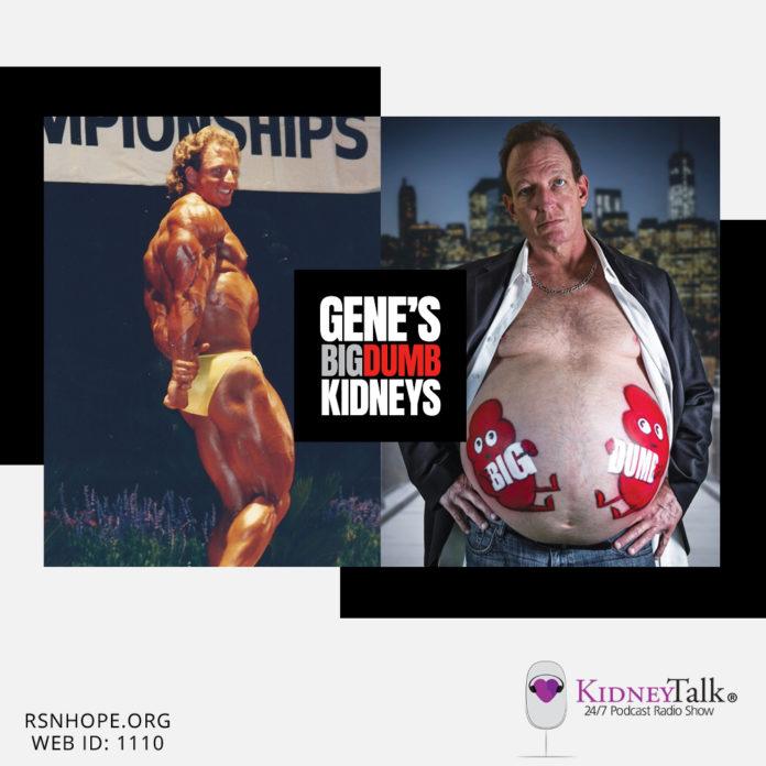 Gene Okun-my big dumb kidneys