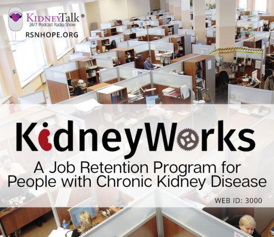 KidneyTalk - KidneyWorks - Chronic Kidney Disease and Employment