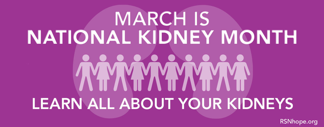March-Is-Kidney-Month--Kidneys-Facts-Renal Support Network