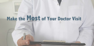 Make the Most of Your Doctor Visit