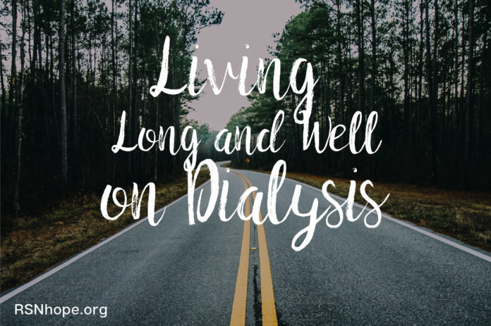 Living Long and Well on Dialysis