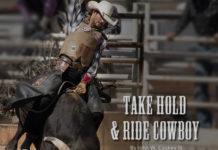 Take Hold & Ride Cowboy