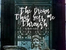 The Dream That Gets Me Through