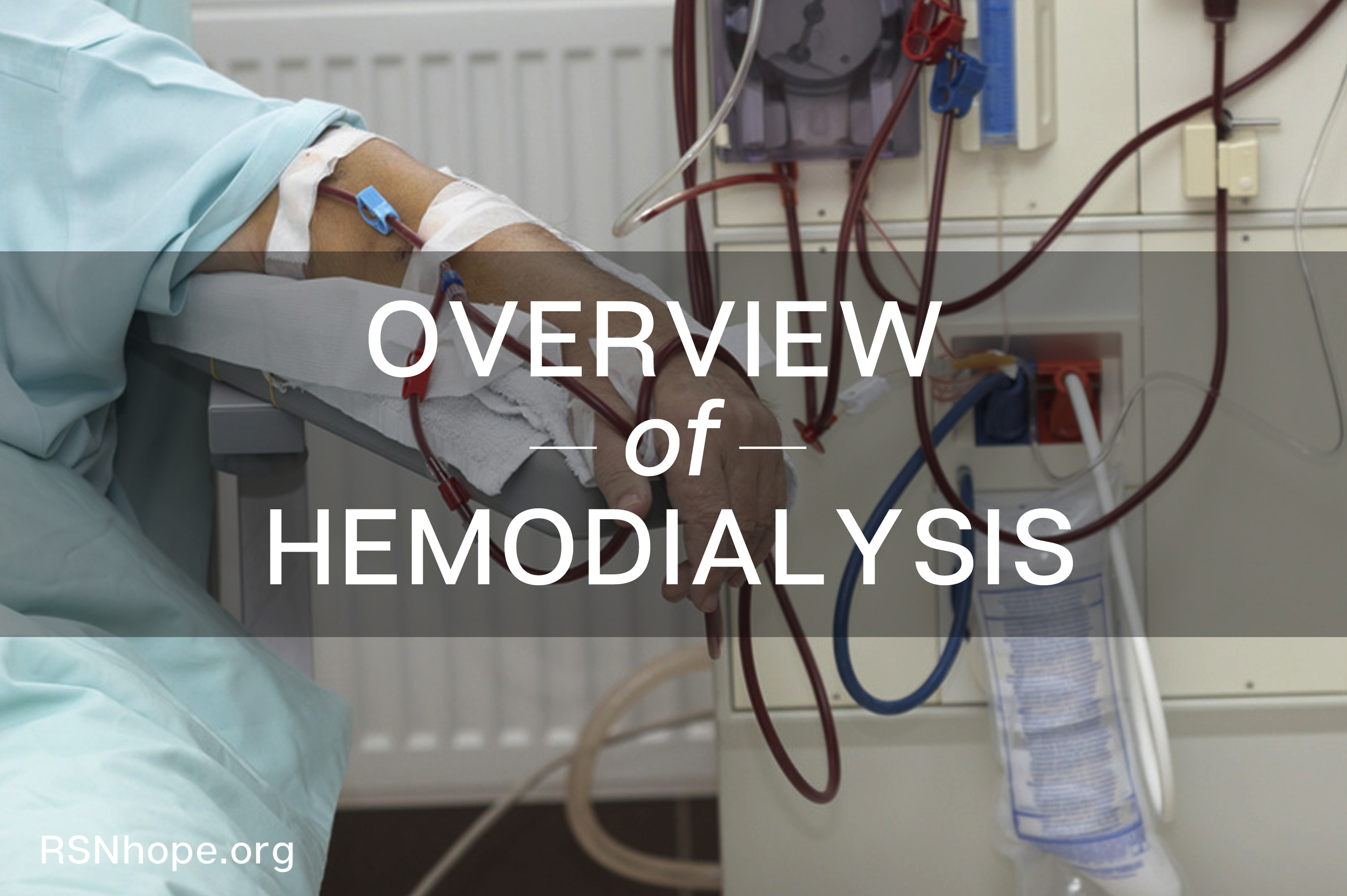 Overview of Hemodialysis | Renal Support Network