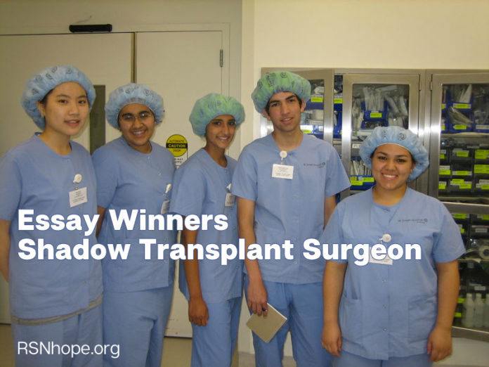 Essay Winners Spend Day Shadowing Transplant Surgeon