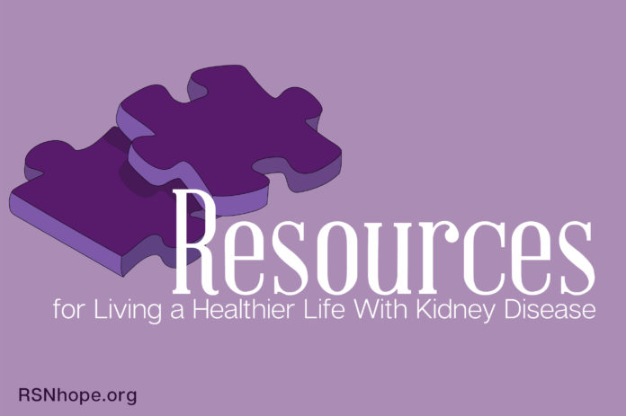 Resources for Living a Healthier Life With Kidney Disease