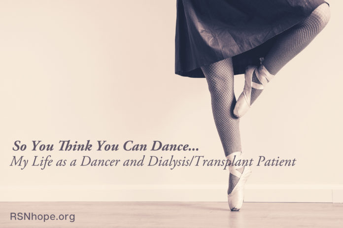 Life as a Dancer and Dialysis and Transplant Patient