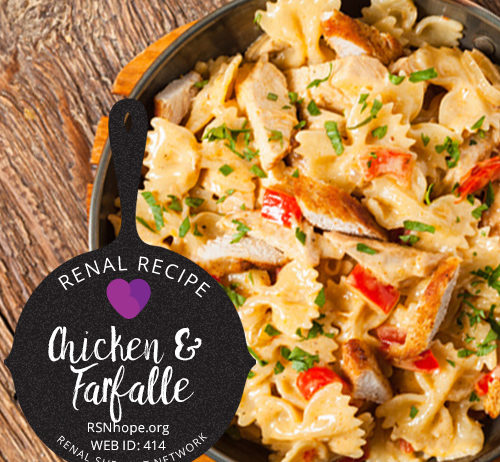 Renal Recipe-Chicken and Bow-Tie Pasta-Farfalle