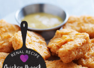 Renal Recipe-Chicken Nuggets and Honey Mustard