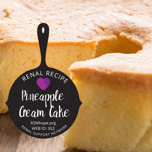 Renal Recipe-Pineapple Cream Cake