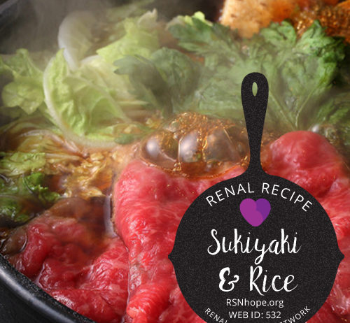 Renal Recipe-Sukiyaki and Rice