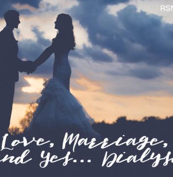 Love, Marriage, Dialysis