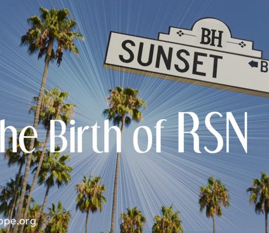 The Birth of RSN