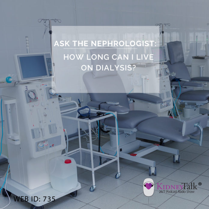 ask neph - How Long Can I Live on Dialysis