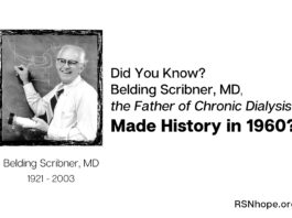 Belding Scribner, MD, the Father of Chronic Dialysis