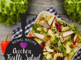 renal diet - renal recipe - Chicken Fusilli Salad