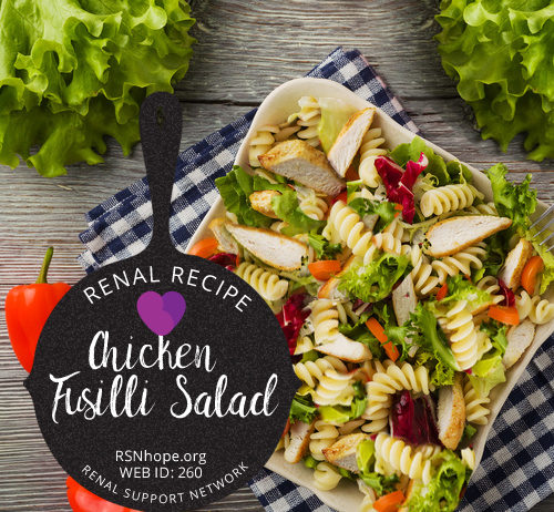 renal diet - renal recipe - Chicken Fusilli Salad