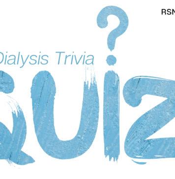 Dialysis Trivia Quiz