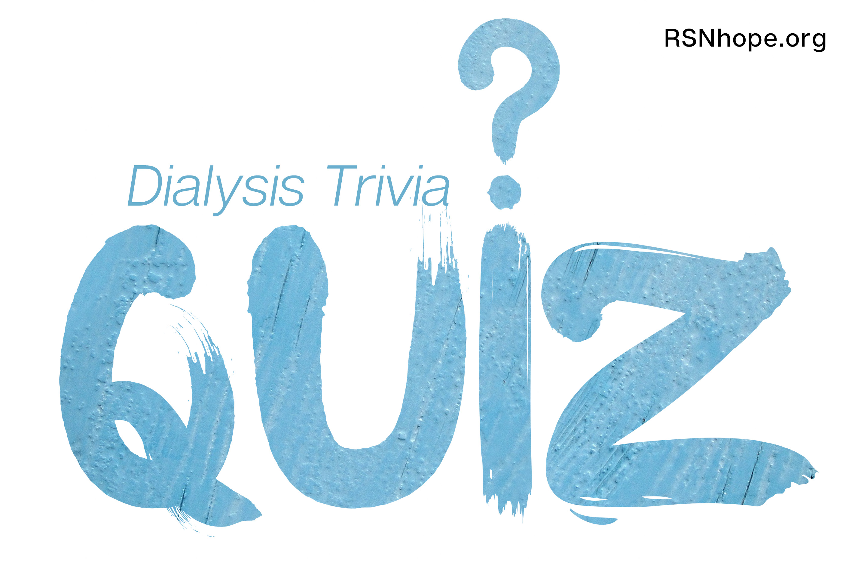 Educate yourself with this fun dialysis trivia quiz renal support dialysis trivia quiz solutioingenieria Image collections