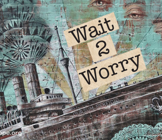 Wait to Worry live in the moment