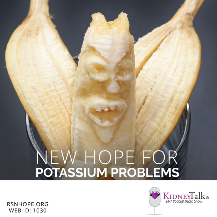 Potassium Problems-New Hope-Kidney-Talk