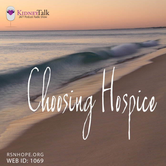 KidneyTalk Choosing Hospice Celeste Castillo Lee