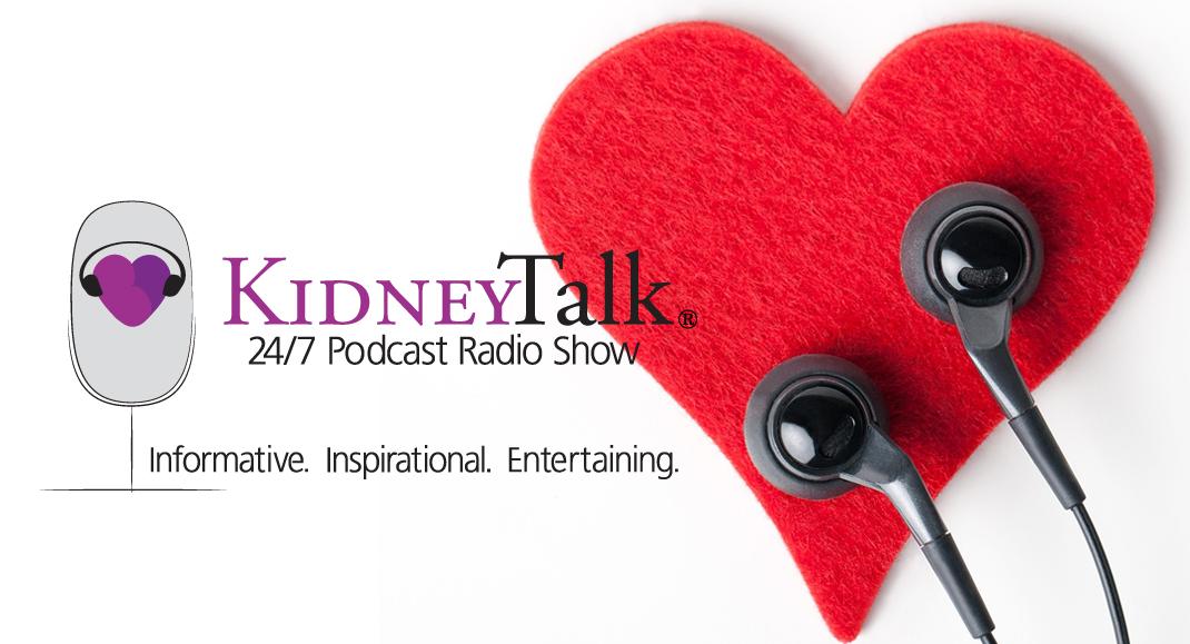 Kidneytalk Podcast Show Living Well Kidney Disease
