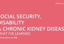 Social Security, Disability And Chronic Kidney Disease – What I've Learned