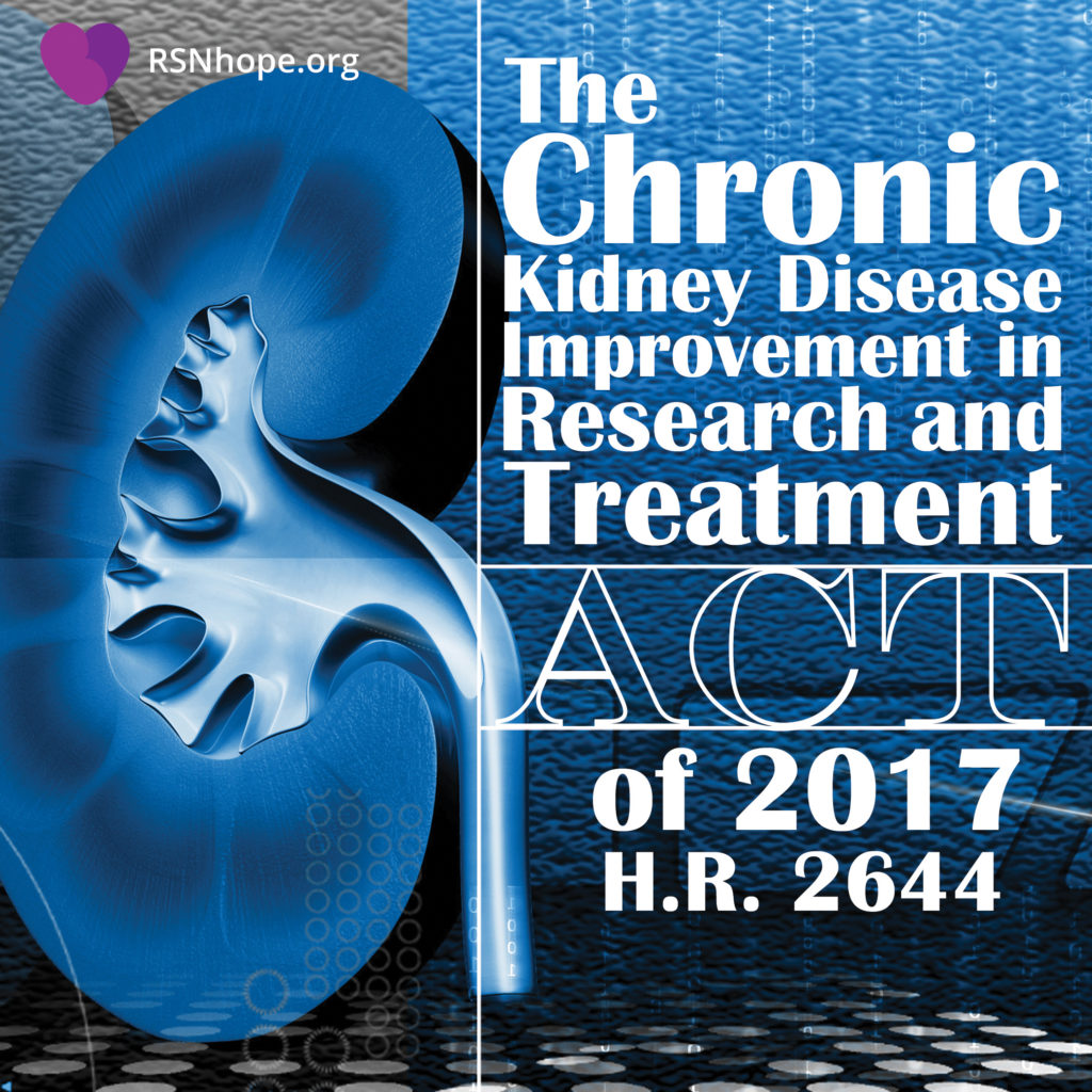 Chronic-Kidney-Disease-Improvement-Research-Treatment-Act-H.R. 2644- kidney disease dialysis kidney transplant advocacy