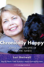 CHRONICALLY HAPPY by Lori Hartwell