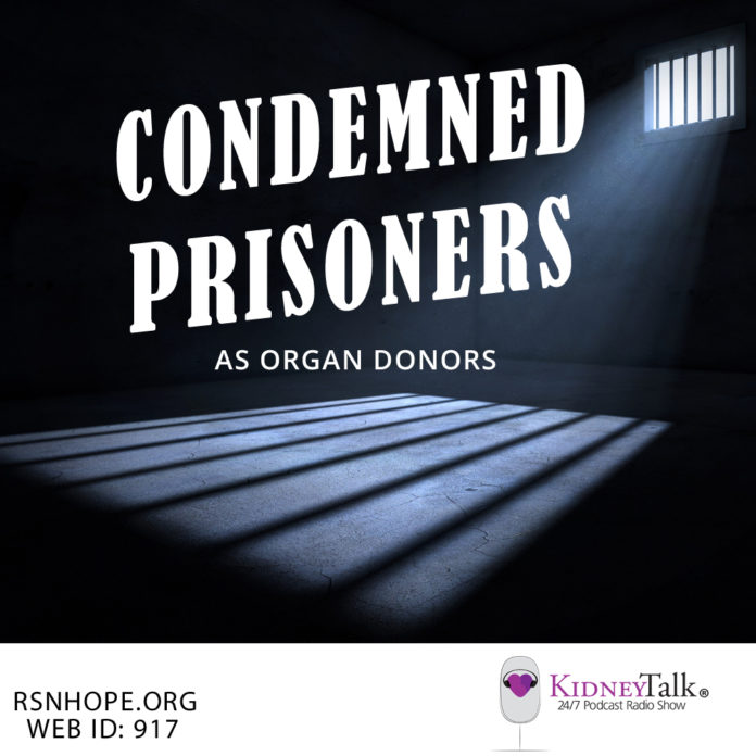 Condemned-Prisoners-Organ-Donors-Kidney-Talk