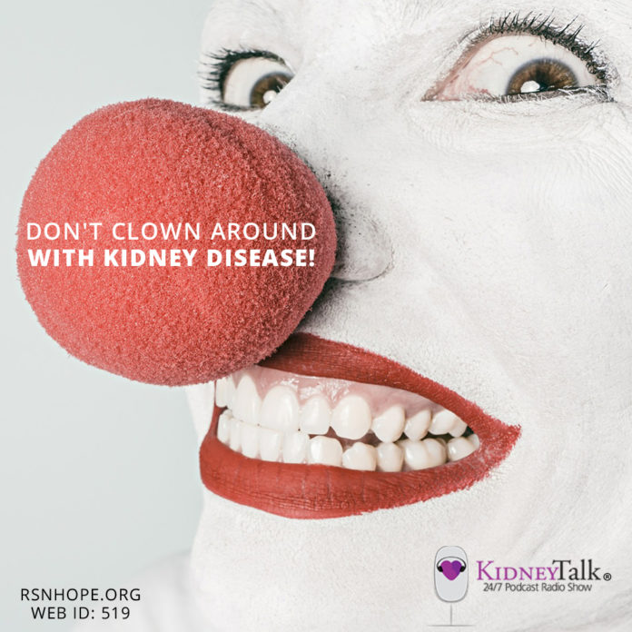 Dont-Clown-Around-Kidney-Disease-Kidney-Talk