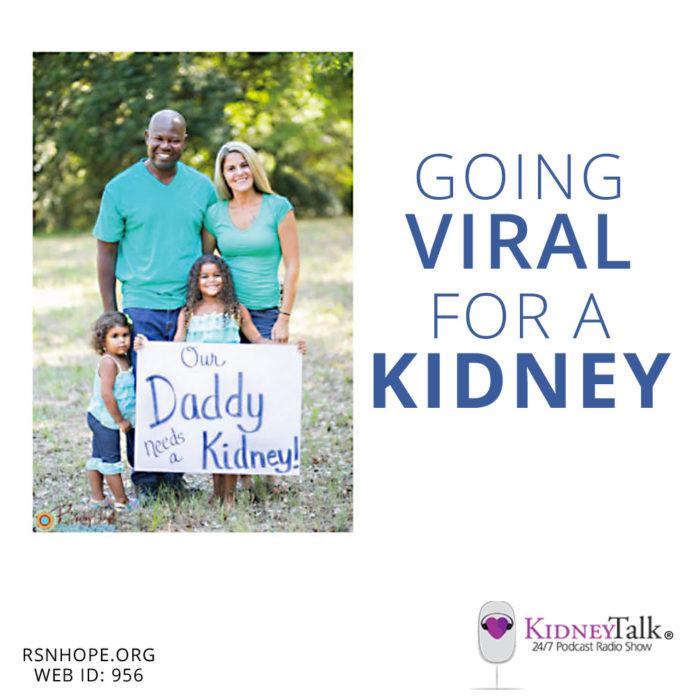 Going Viral on social media for a Kidney