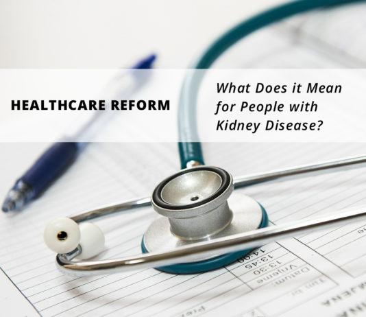 Healthcare Reform-Kidney-Talk