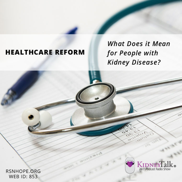 Healthcare Reform-Kidney-Talk