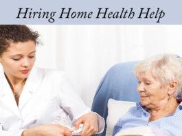 Hiring Home Healthcare Help-Kidney-Talk