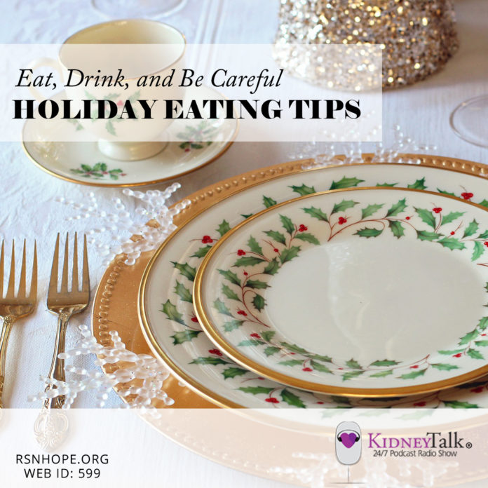 holiday eating renal friendly - kidney talk